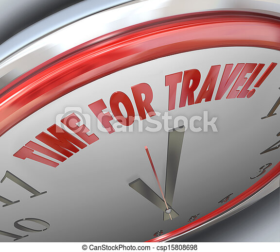 Time for Travel Words Clock Vactation Holiday Transportation - csp15808698