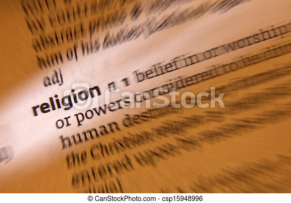 Religion - Dictionary Definition - csp15948996