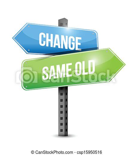 change, same old road sign illustration design - csp15950516