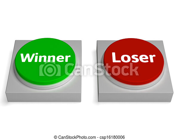 Winner Loser Buttons Show Gambling Or Betting - csp16180006
