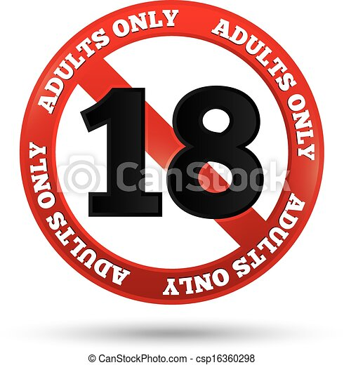 Adults only content sign. Vector age limit icon - csp16360298