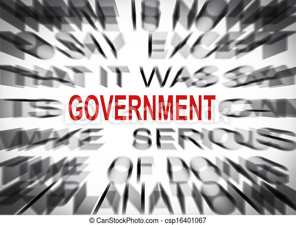 Blured text with focus on GOVERNMENT - csp16401067