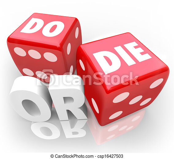 Do or Die Dice Final Outcome Result Gambling - csp16427503