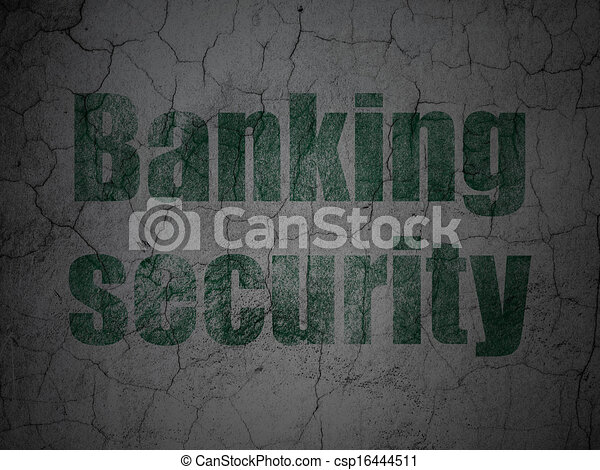 Safety concept: Banking Security on grunge wall background - csp16444511