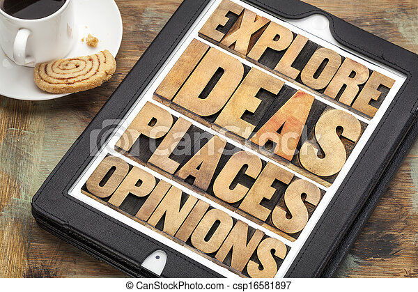 explore ideas, places and opinions - csp16581897