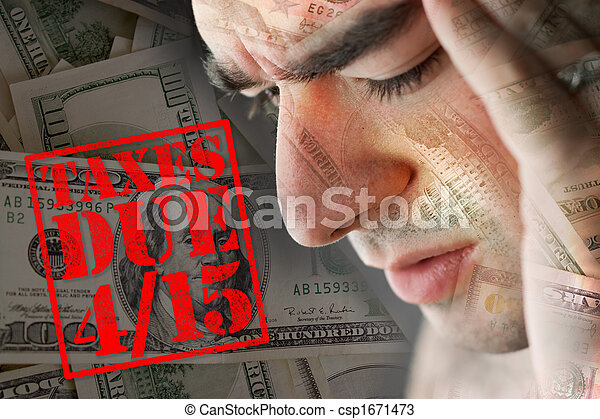 Stressed Over Taxes Due - csp1671473