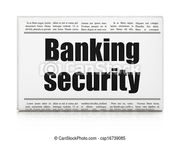 Protection news concept: newspaper headline Banking Security - csp16739085
