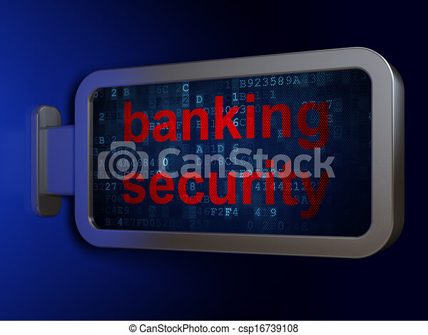Privacy concept: Banking Security on billboard background - csp16739108