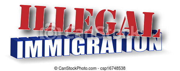 """Drawings of Illegal Immigration - The words """"Illegal ..."""