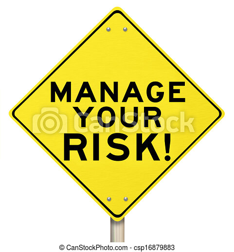 Manage Your Risk Management Yellow Warning Sign - csp16879883