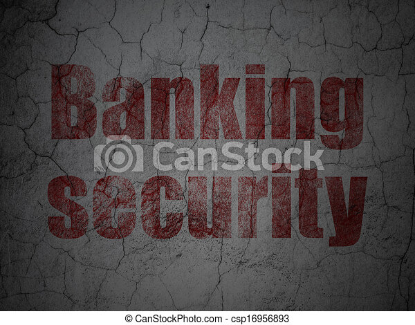 Security concept: Banking Security on grunge wall background - csp16956893