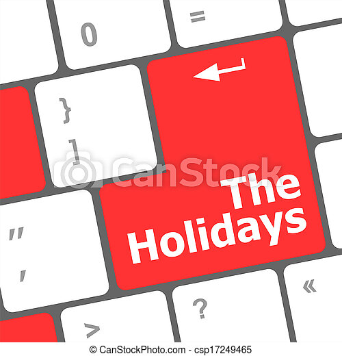 the holidays button on modern internet computer keyboard key - csp17249465