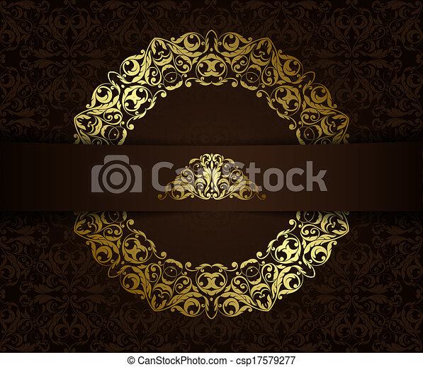 Vintage background with golden elements.Can be used for banner, invitation, wedding card,  scrapbooking and others. Royal vector design element. - csp17579277