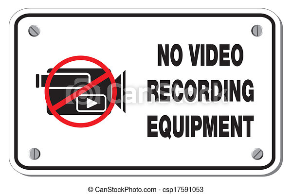 no Video Recording Equipment