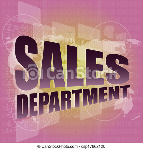 What Is the Function of a Sales Department? The function of a sales department is to engage in a variety of activities with the objective to promote the customer purchase of a product or the client engagement of a service, according to the American Marketing Organization.