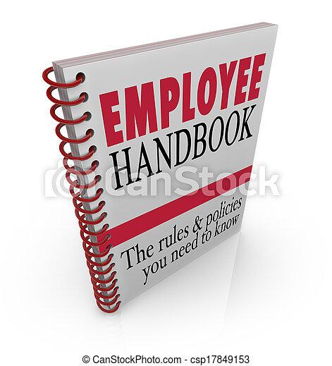 Employee Handbook Rules Policies Follow at Work Guidelines - csp17849153