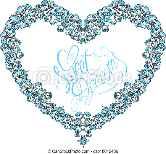 vintage ornamental heart shape with calligraphic text SWEET DREAMS. Valentines Day card design - csp18012486