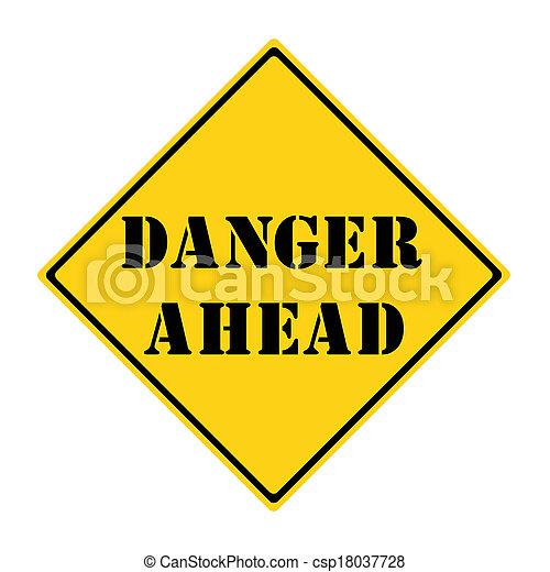 Danger Ahead Sign - csp18037728