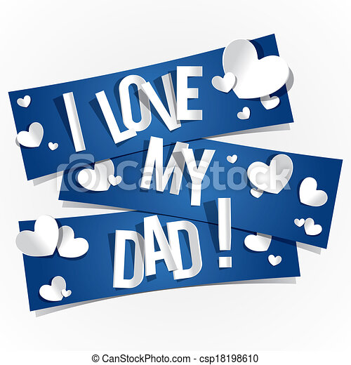 I love my dad vector instant download csp18198610 - I love you daddy download ...
