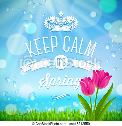 Keep calm it\'s spring - vector