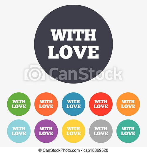 With Love sign icon. Valentines day symbol. - csp18369528