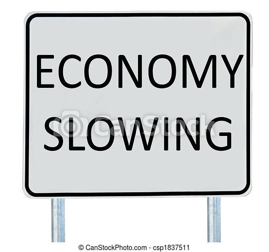 Economy Slowing Sign - csp1837511