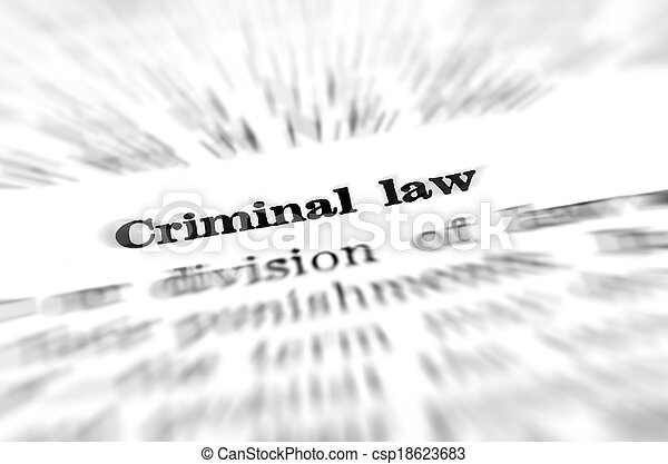 Definition of Criminal Law - csp18623683