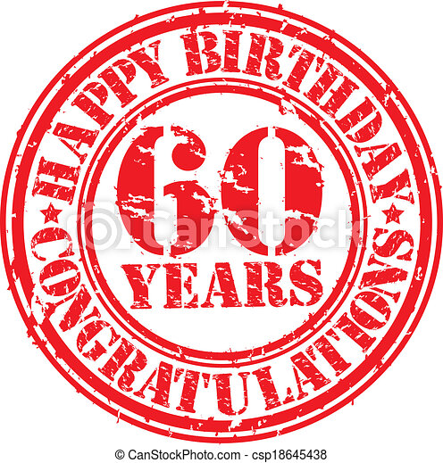 Happy birthday 60 years grunge rubber stamp, vector illustration - csp18645438