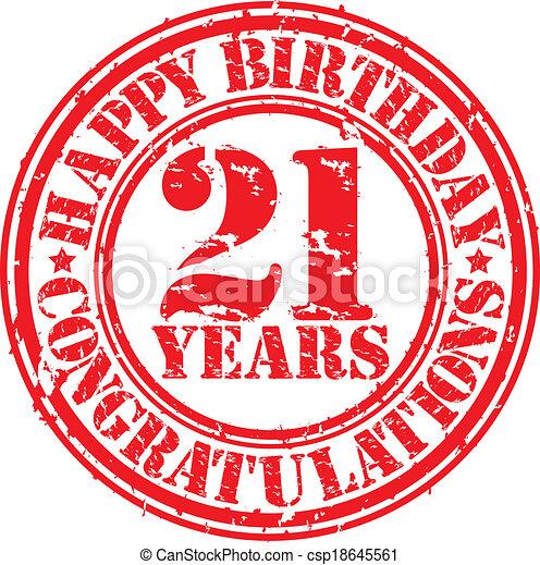Happy birthday  21 years grunge rubber stamp, vector illustration - csp18645561