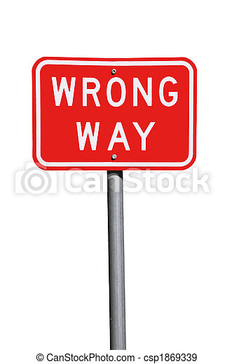 Wrong Way Traffic Sign - Current Australian Road Sign, isolated on white - csp1869339