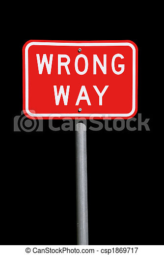 Wrong Way Traffic Sign - Current Australian Road Sign, isolated on black - csp1869717