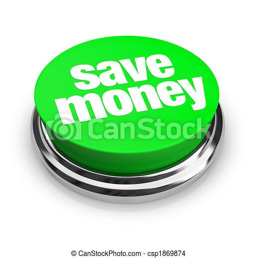 Save Money - Green Button - csp1869874