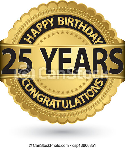 Happy birthday 25 years gold label, vector illustration - csp18806351