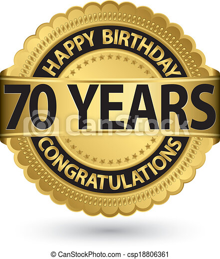 Happy birthday 70, years gold label, vector illustration - csp18806361