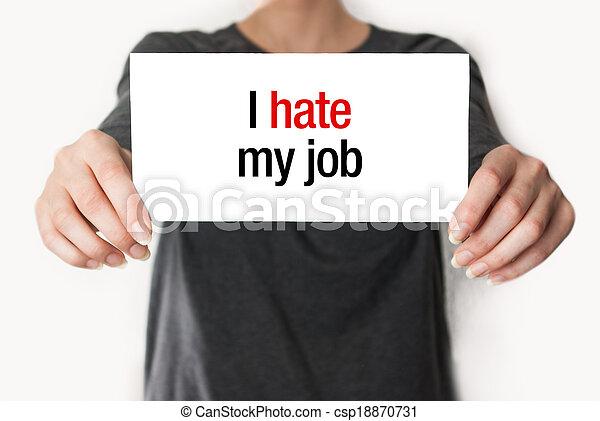 I hate my job - csp18870731