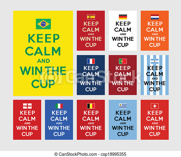 Keep calm and win the cup - csp18995355