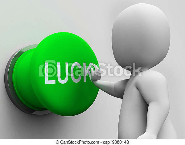 Luck Button Shows Gambling Fortunate And Risk - csp19080143