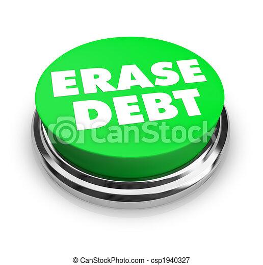 Erase Debt - Green Button - csp1940327