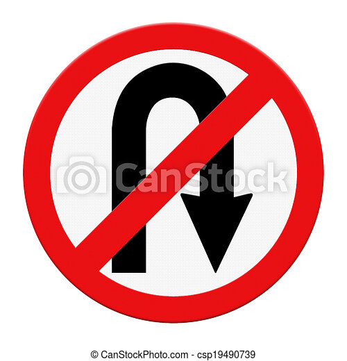 drawings of no uturn road sign isolate on white