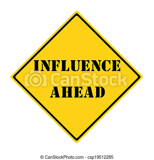 Influence Ahead Sign - csp19512285