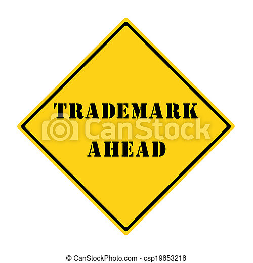 Trademark Ahead Sign - csp19853218