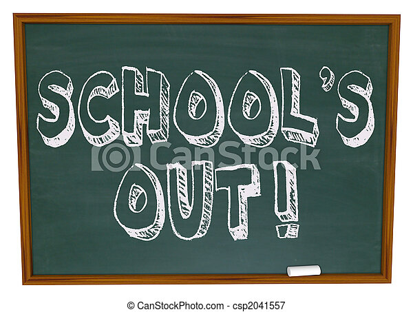School\'s Out - Written on Chalkboard - csp2041557