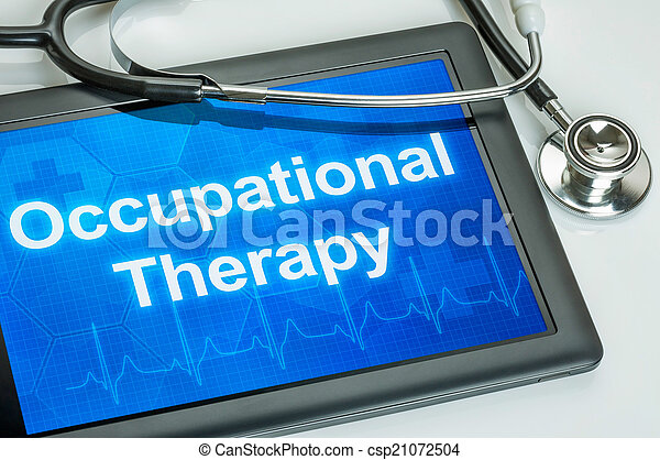 Tablet with the text Occupational Therapy on the display - csp21072504