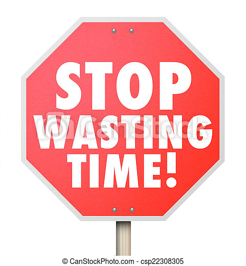 Stock Photography of Stop Wasting Time Management ...