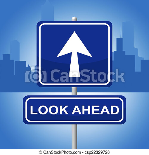 Clip Art of Look Ahead Sign Represents Future Plans And Prediction ...