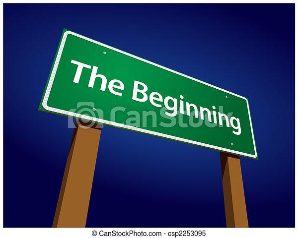 The Beginning Green Road Sign Illustration - csp2253095