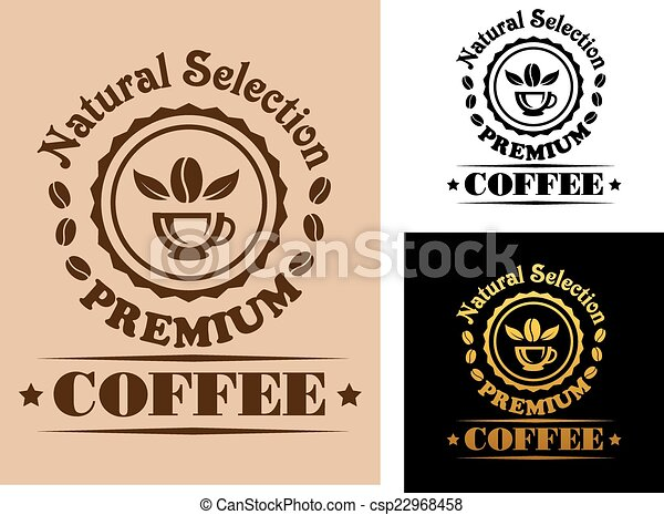 Natural Selection Premium Coffee labels or logos with a circular frame ...: www.canstockphoto.com/natural-selection-premium-coffee-label...