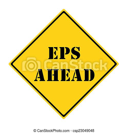 EPS Ahead Sign - csp23049048