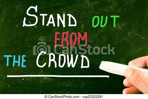stand out from the crowd - csp23322291