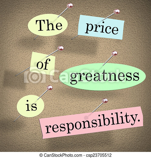 essay price greatness responsibility Thesis templates essays about responsibility i need help with not every company on the web is safe, and even fewer have both low prices and high-quality papers.